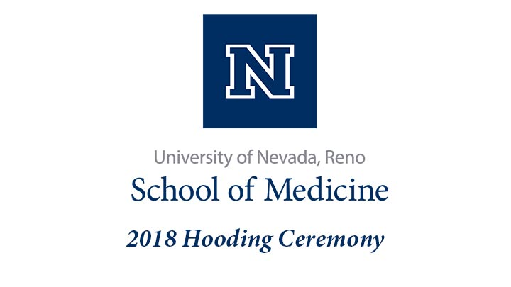 2018 UNR Med Hooding Ceremony