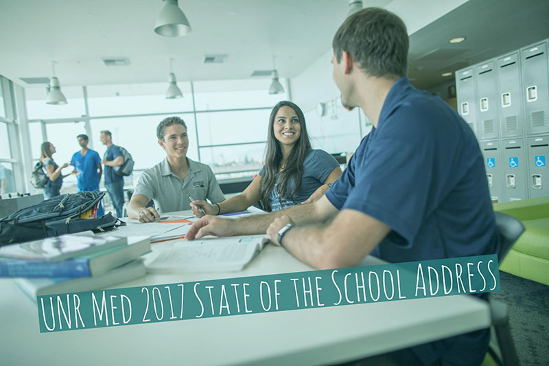 UNR Med State of the School Address
