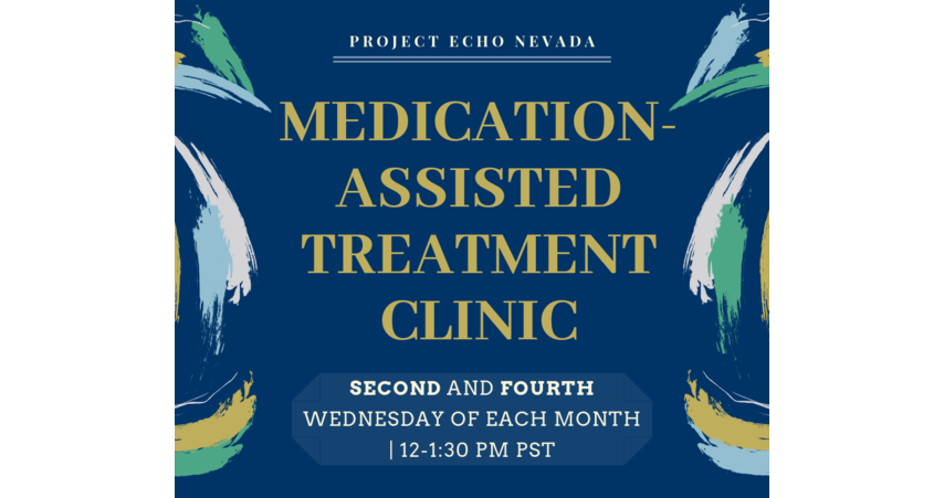 Medication-Assisted Treatment ECHO